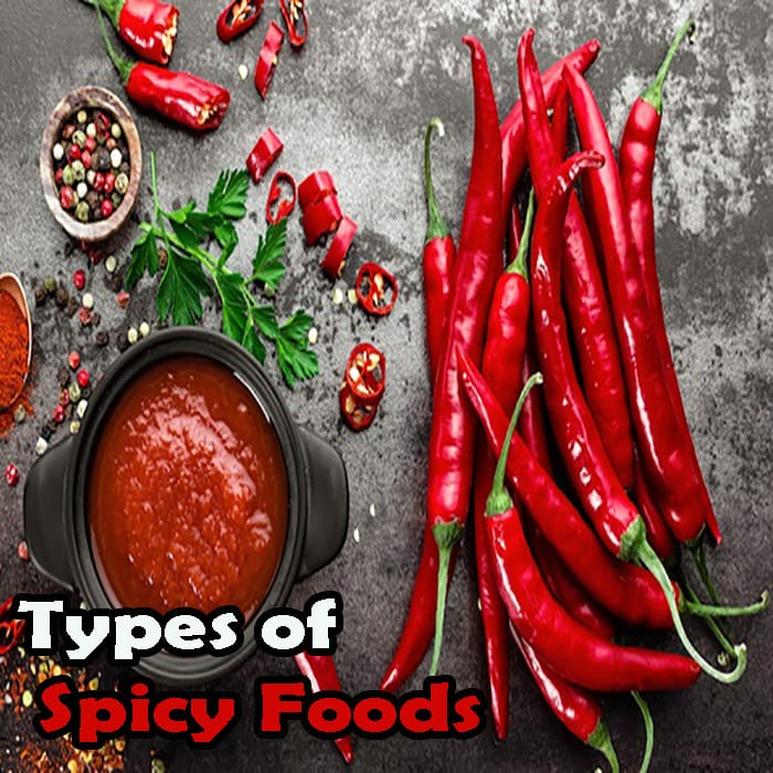 Types of Spicy Foods